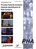 img - for Guidelines for Process Hazards Analysis (PHA, HAZOP), Hazards Identification, and Risk Analysis book / textbook / text book