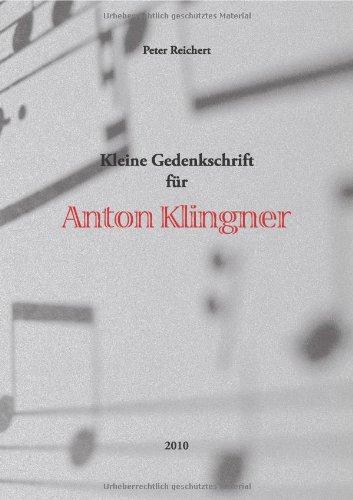 Kleine Gedenkschrift für Anton Klingner