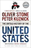 The Untold History of the United States by Stone, Oliver, Kuznick, Peter (2013) Paperback