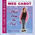 Blast from the Past: Allie Finkle's Rules for Girls #6 (       UNABRIDGED) by Meg Cabot Narrated by Tara Sands