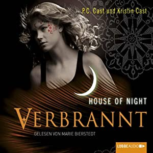 Verbrannt (House of Night 7) Hörbuch