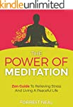 The Power Of Meditation: Zen Guide To...