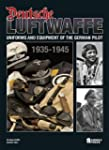 Deutsche Luftwaffe: Uniforms and Equi...