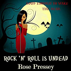 Rock 'n' Roll Is Undead Audiobook