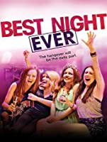 Best Night Ever [HD]