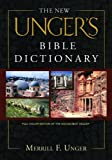 The New Unger's Bible Dictionary (0802490662) by Vos, Howard F.