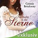 Verliebt in die Sterne Hörbuch von Connie Brockway Gesprochen von: Nina-Zofia Amerschläger