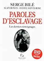 Paroles d'esclavage : Les derniers témoignages (1DVD)