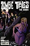 Zombie Tales The Series #2B