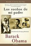 Los sueños  de mi padre: Una historia de raza y herencia (Vintage Espanol) (Spanish Edition)