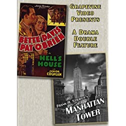 Hell's House/Manhattan Tower