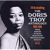 I'll Do Anything - The Doris Troy Anthology 1960-1996