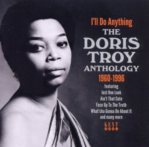 I'll Do Anything : The Doris Troy Anthology 1960-1996