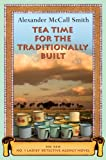 Tea Time for the Traditionally Built (No. 1 Ladies Detective Agency)