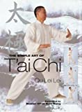 img - for The Simple Art of Tai Chi Paperback September 1, 2004 book / textbook / text book