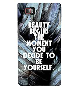 Beauty Begins The Moment Cute Fashion 3D Hard Polycarbonate Designer Back Case Cover for Lenovo Vibe Z2 Pro :: Lenovo K920 :: Lenovo Vibe Z2 Pro K920