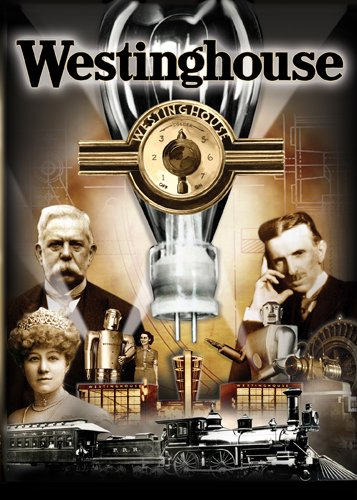 Cover art for  Westinghouse: The Life &amp; Times Of An American Icon