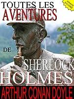 TOUTES LES AVENTURES DE SHERLOCK HOLMES (annot� / Illustr�)