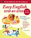 img - for Easy English Step-by-Step for ESL Learners: Master English Communication Proficiency--FAST! (Easy Step-By-Step) book / textbook / text book