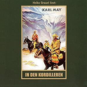 In den Kordilleren (El Sendador 2) Audiobook