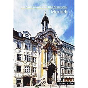 M|nchen (Munich): The Asam Church of St. John Nepomucene (Kleine Kunstfuhrer / Kirchen U. Kloster)