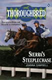 Sierra's Steeplechase (Thoroughbred Series #8) (0061061646) by Campbell, Joanna