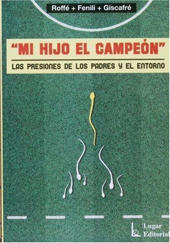 MI HIJO EL CAMPEON