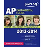 img - for Kaplan AP Environmental Science 2013-2014 (Kaplan AP Environmental Science) (Paperback) - Common book / textbook / text book