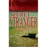 Secret Stranger ~ Kathleen Mix