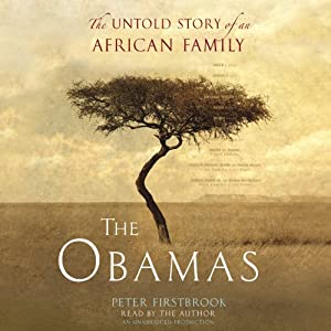 The Obamas: The Untold Story of an African Family | [Peter Firstbrook]