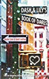 Rachel Cohn Dash and Lily's Book of Dares