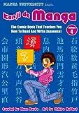 Kanji De Manga Volume 4: The Comic Book That Teaches You How To Read And Write Japanese! (v. 4)
