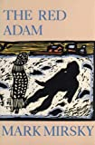 img - for The Red Adam (New American Fiction) book / textbook / text book