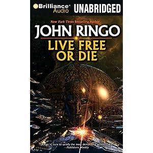Live Free or Diw (Troy Rising Book 1) - John Ringo