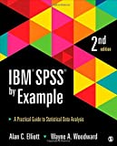 img - for IBM SPSS by Example: A Practical Guide to Statistical Data Analysis book / textbook / text book
