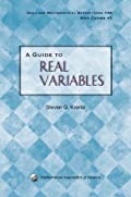 A GUIDE TO REAL VARIABLES