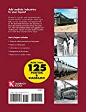 The Model Railroaders Guide to Industries Along the Tracks 3