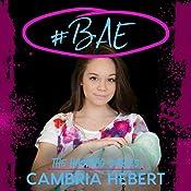 #Bae: Hashtag, Book 8 | Cambria Hebert