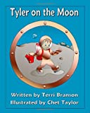 img - for Tyler on the Moon book / textbook / text book