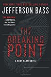 img - for The Breaking Point: A Body Farm Novel book / textbook / text book