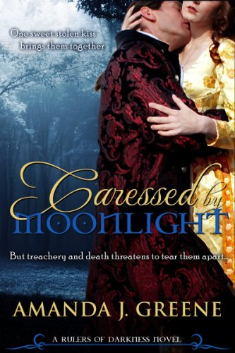 Caressed by Moonlight (Rulers of Darkness) by Amanda J. Greene