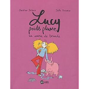 Lucy poids plume, Tome 1 : Un amour de tornade
