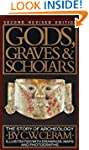 Gods, Graves & Scholars: The Story of...