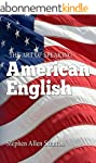 THE ART OF SPEAKING AMERICAN ENGLISH...