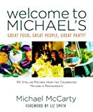 img - for Welcome to Michael's: Great Food, Great People, Great Party! book / textbook / text book