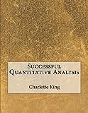 Successful Quantitative Analysis
