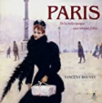 Paris, de la belle �poque aux ann�es...