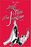 echange, troc Meg Cabot - Journal d'une Princesse, Tome 7 : La Fête d'une Princesse