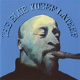 "Afficher ""The blue Yusef Lateef"""