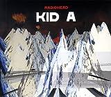 Kid A (2CD) By Radiohead (2009-08-31)